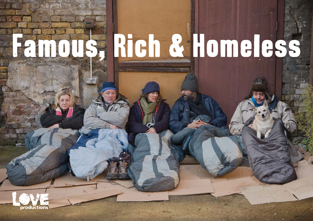 Famous Rich and Homeless
